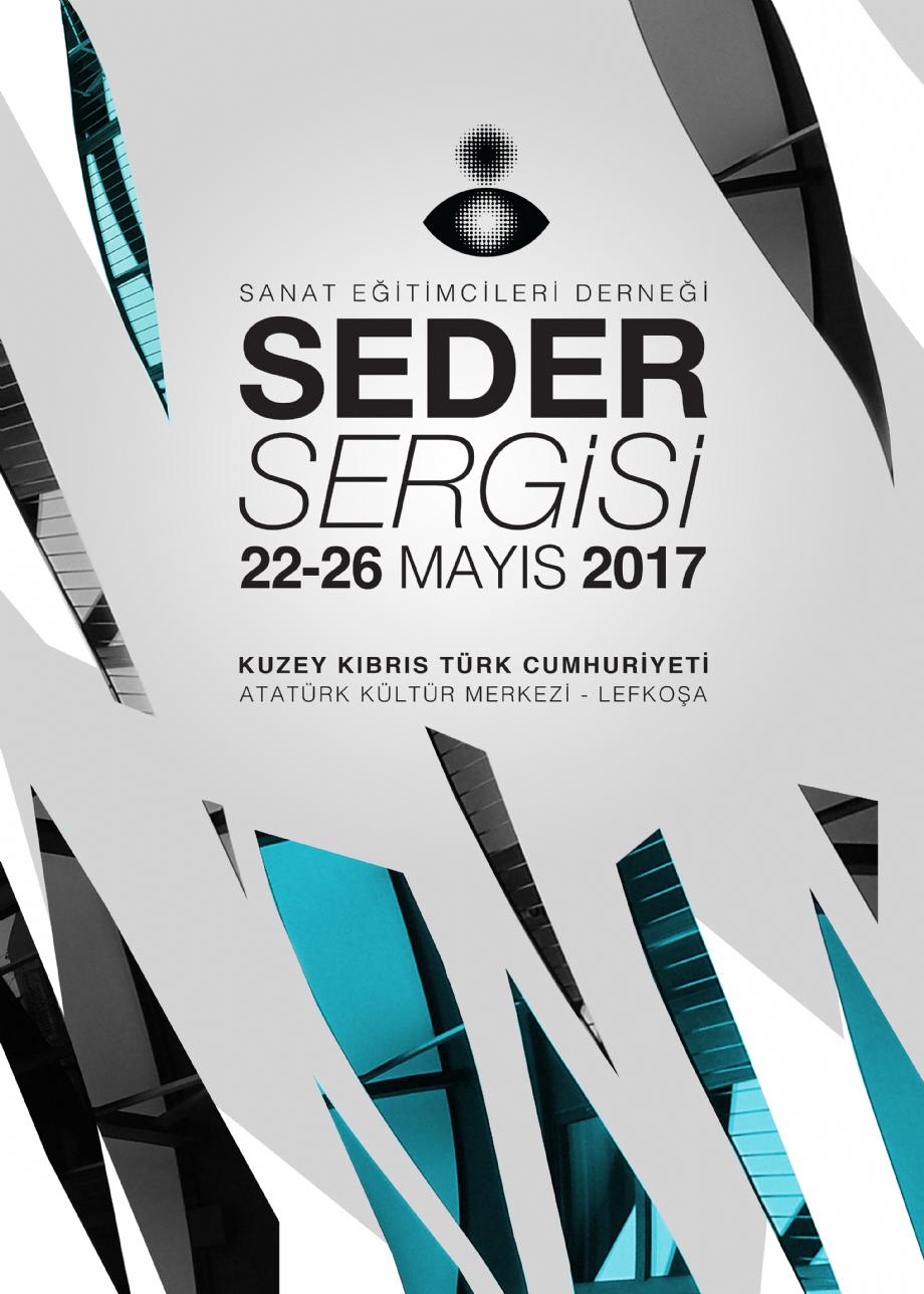 Seder 2017 Kıbrıs Sergisi - Seder - Sanat Egitimcileri Derneği